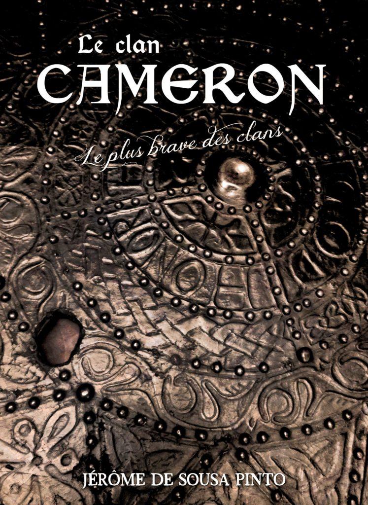 Le Clan Cameron, par Jérôme DE SOUSA PINTO, 72 pages